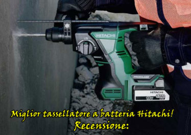 Tassellatore Hitachi professionale a batteria