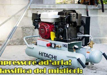Classifica dei migliori compressori aria